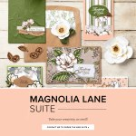 Stampin' Up! Magnolia Lane Suite